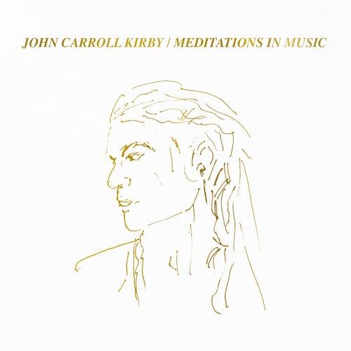 Meditations in Music de John Carroll Kirby