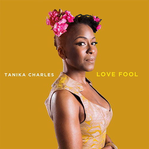 Love Fool by Tanika Charles