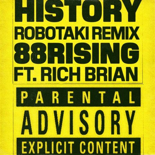 History (feat. Rich Brian) (Robotaki Remix) de 88rising