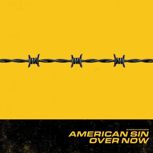 Over Now de American Sin