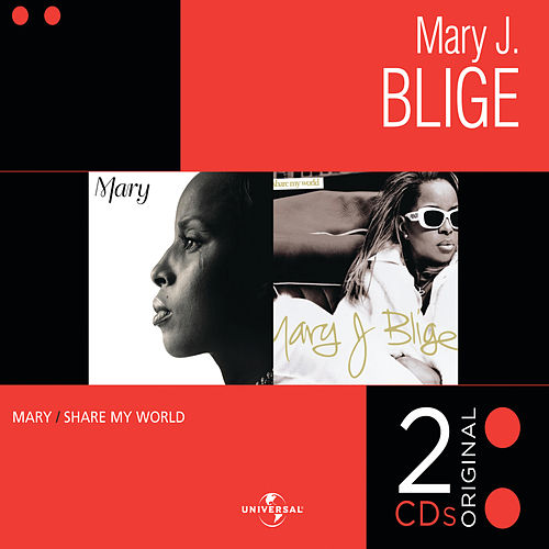 Mary / Share My World de Mary J. Blige
