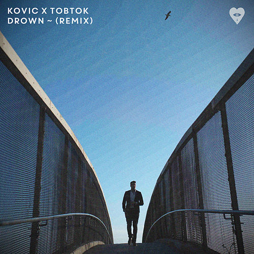 Drown (Tobtok Remix) von Kovic