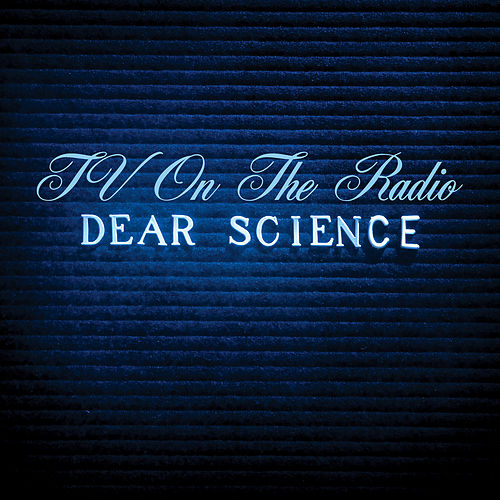 Dear Science (Bonus Track Version) de TV On The Radio