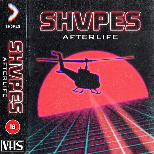Afterlife di SHVPES
