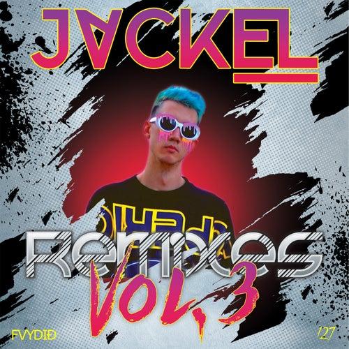 JackEL Remixes, Vol. 3 by Various Artists