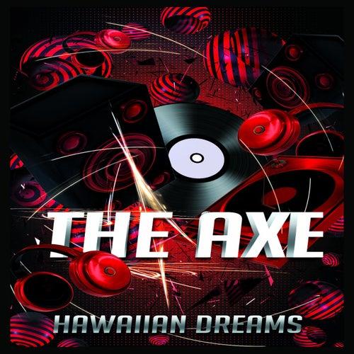 Hawaiian Dreams by Axe