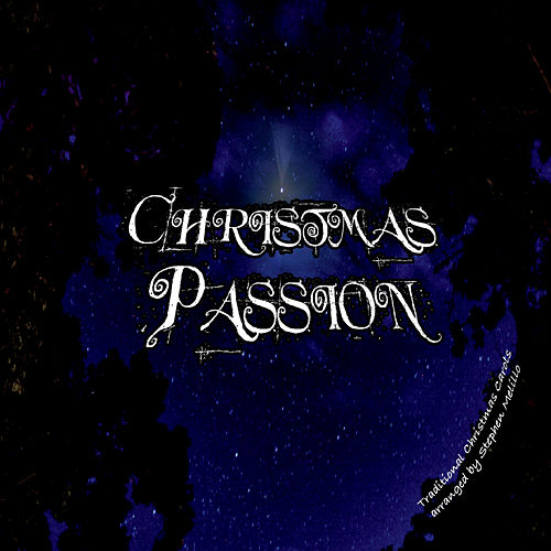 Christmas Passion by Stephen Melillo