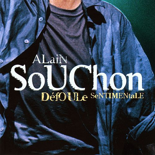 Défoule sentimentale (Live) de Alain Souchon