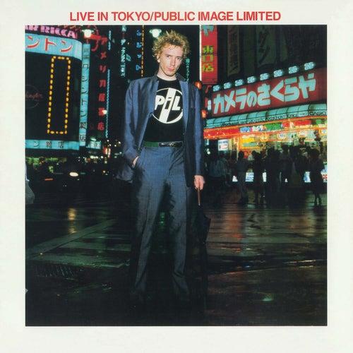 Live In Tokyo (Live Version) by Public Image Ltd.