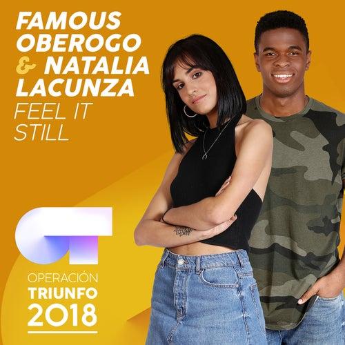 Feel It Still (Operación Triunfo 2018) de Famous Oberogo