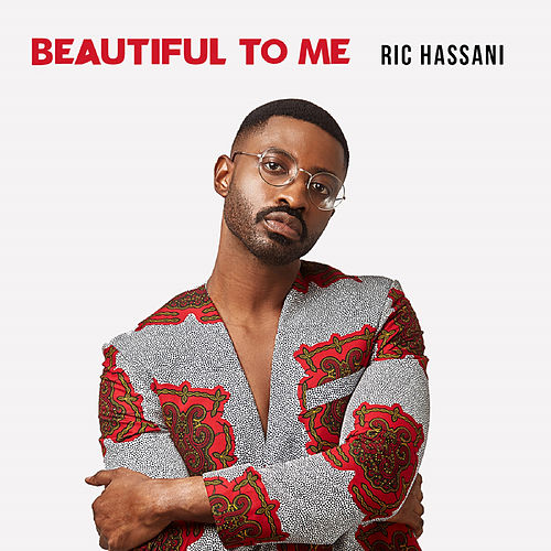 Beautiful to Me de Ric Hassani