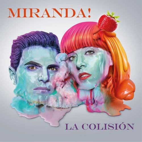 La Colisión de Miranda!