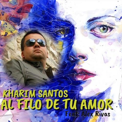 Al Filo De Tu Amor de Kharim Santos