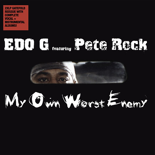 My Own Worst Enemy (Deluxe) de Pete Rock Edo. G