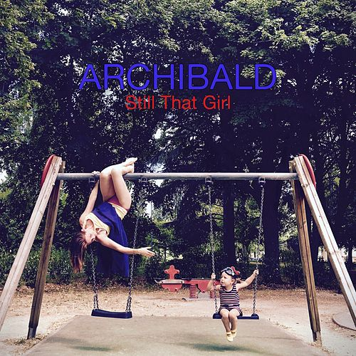 Still That Girl by Archibald