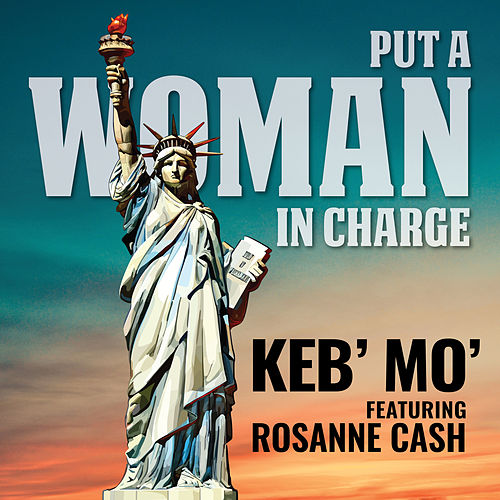 Put a Woman in Charge (feat. Rosanne Cash) by Keb' Mo'