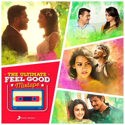 The Ultimate Feel Good Mixtape von Various Artists