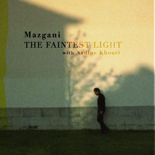 The Faintest Light von Mazgani