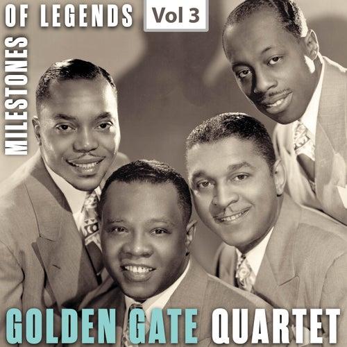 Milestones of Legends: Golden Gate Quartet, Vol. 3 by Golden Gate Quartet
