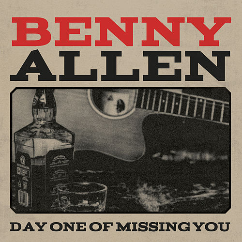 Day One of Missing You by Benny Allen