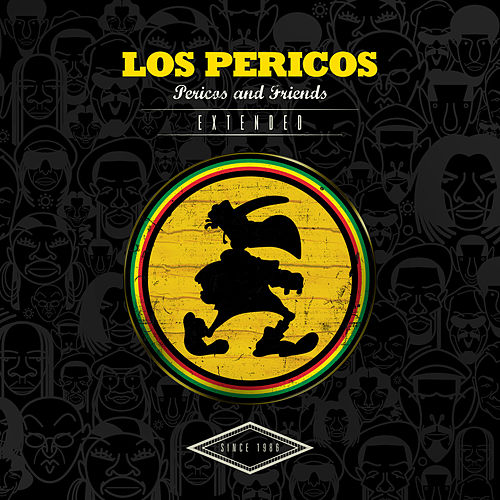 Pericos & Friends (Extended) by Los Pericos