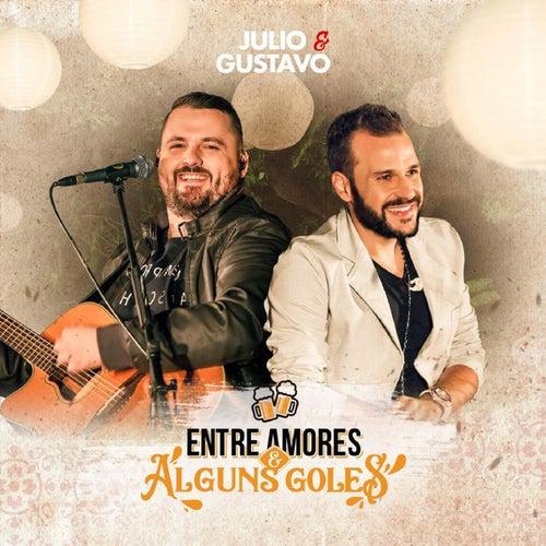 Entre Amores e Alguns Goles (Ao Vivo) von Julio