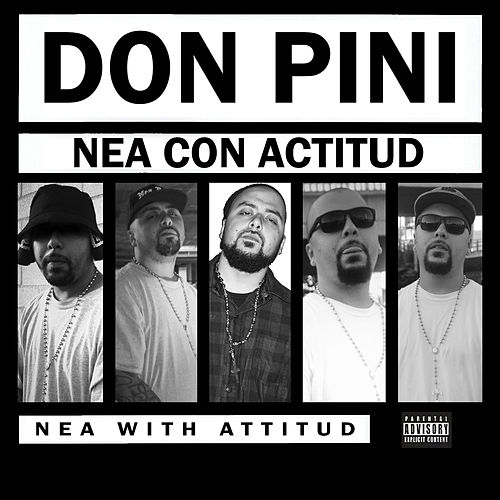 Nea Con Actitud by Don Pini