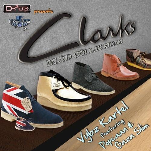 Clarks (Mad Collab Riddim) by VYBZ Kartel