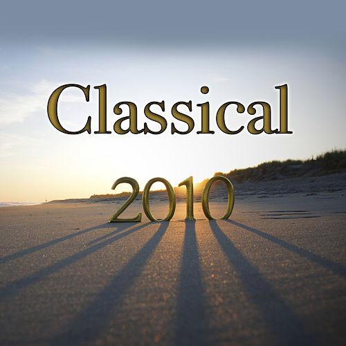 Classical 2010 de Various Artists