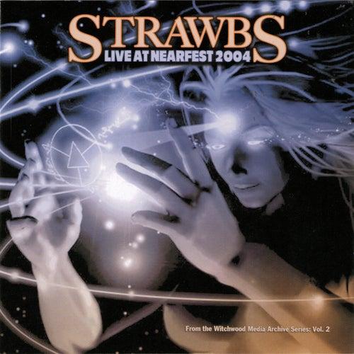 Live at Nearfest von The Strawbs