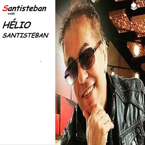 Santisteban, Vol. 2 by Helio Santisteban