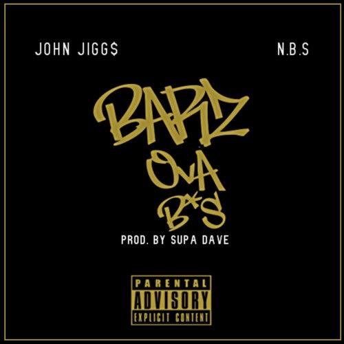 Barz Ova BS by John Jigg$