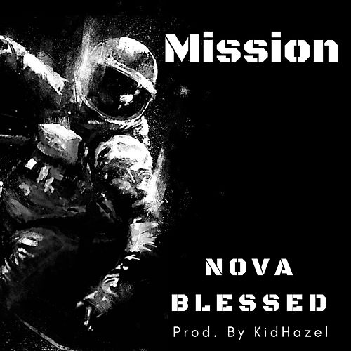 Mission by Nova Blessed