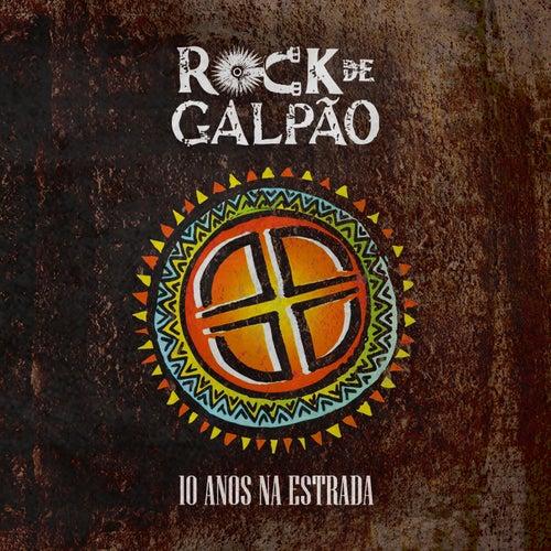 10 Anos na Estrada de Rock de Galpão