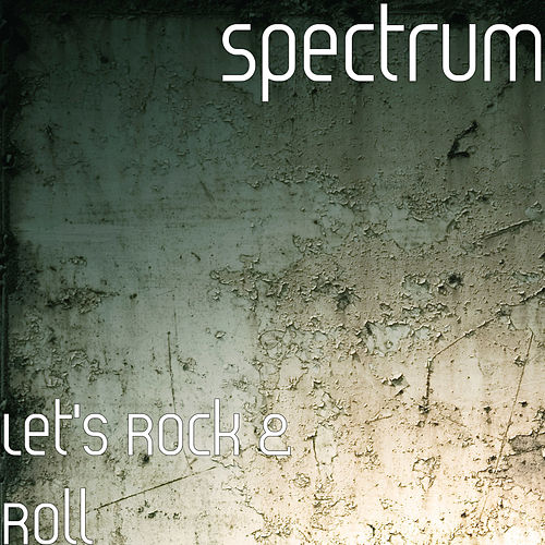 Let's Rock & Roll de Spectrum