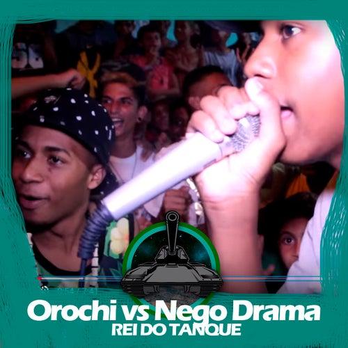 Orochi X Nego Drama (Rei Do Tanque) de Batalha do Tanque