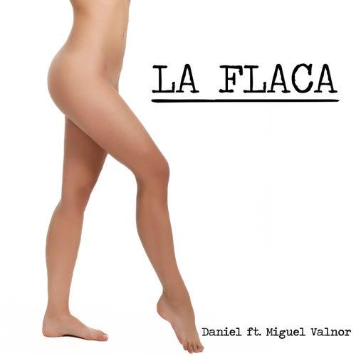 La Flaca by Daniel