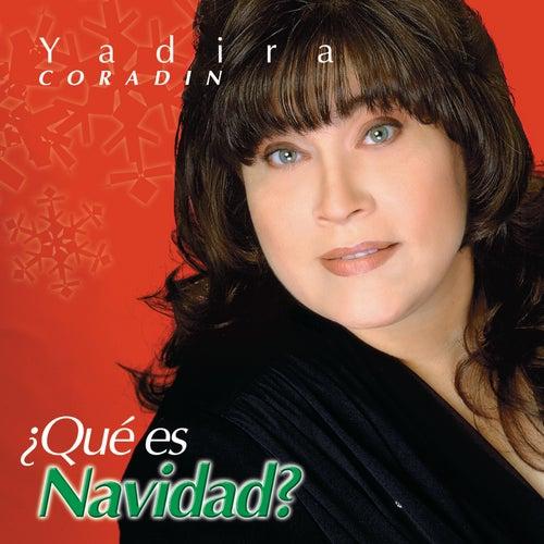 ¿Qué es Navidad? de Yadira Coradin