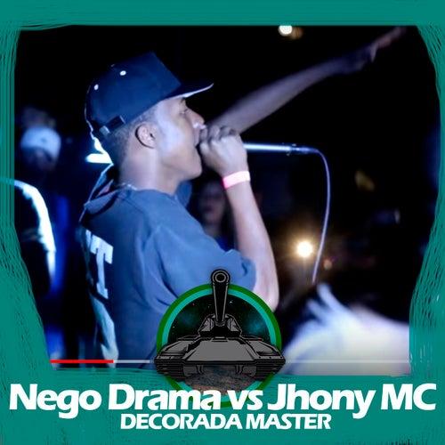 Jhony MC X Nego Drama (Decorada Master) de Batalha do Tanque