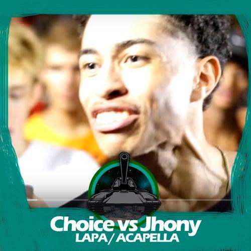 Jhony X Choice (LAPA / Acapella) de Batalha do Tanque