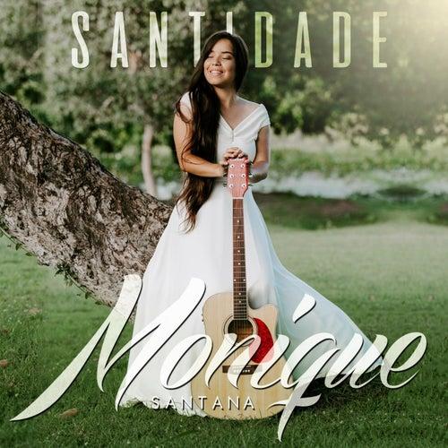 Santidade von Monique Santana
