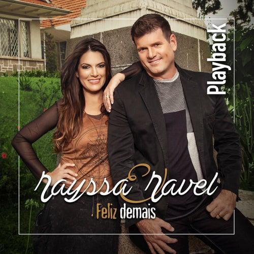 Feliz Demais (Playback) von Rayssa e Ravel