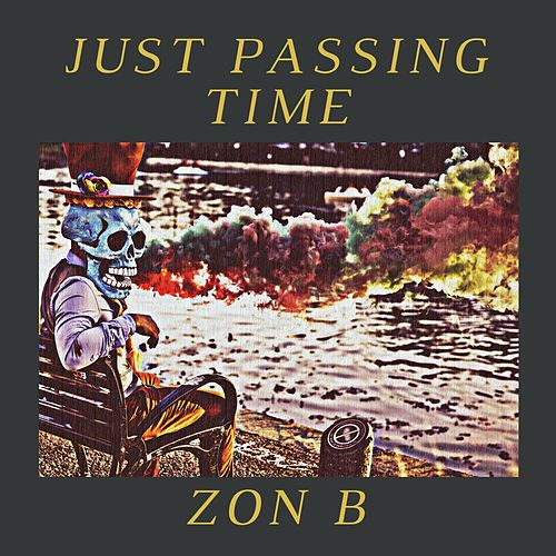 Just Passing Time de Zon B