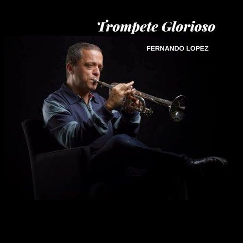 Trompete Glorioso by Fernando Lopez