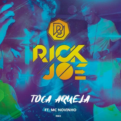 Toca Aquela (Remix) by Rick Joe