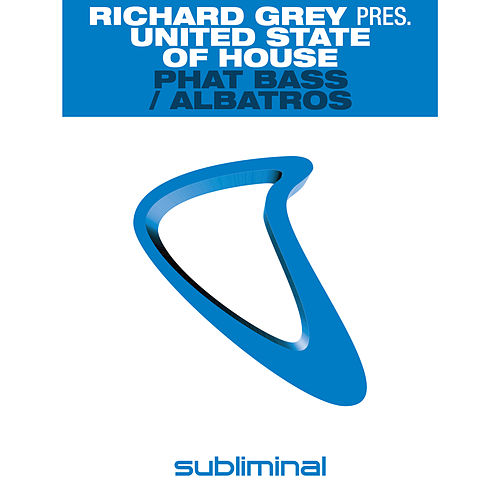 Phat Bass / Albatros by Richard Grey