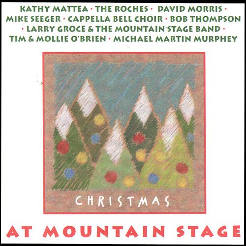 Christmas at Mountain Stage (Live) by Various Artists