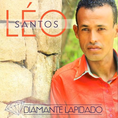 Diamante Lapidado by Leo Santos