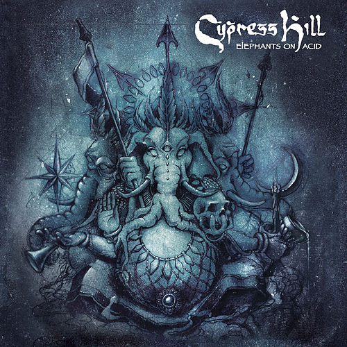Elephants on Acid von Cypress Hill