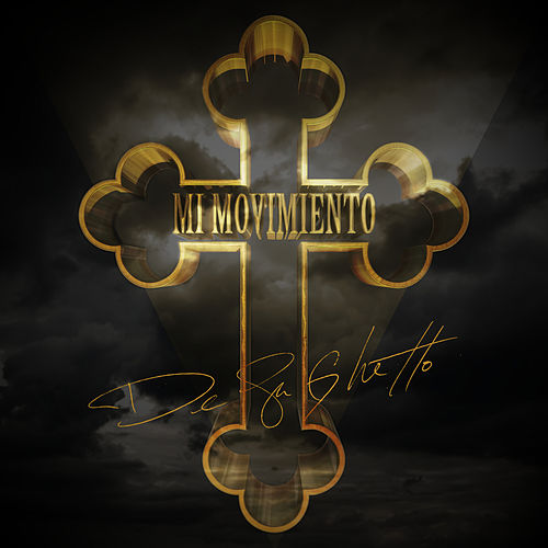 Mi Movimiento by De La Ghetto